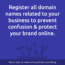 3 Critical Reasons to Register Multiple Domain Names